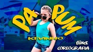 Papum - Kevinho (Coreografia) Mix Dance   Canal de Dança   Musica Lançamento