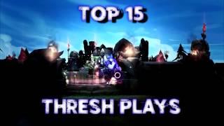 Top 15 Thresh Plays In LoL History feat. Blue Zenith, CptAnton & Community