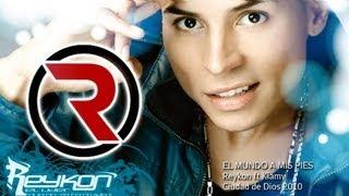 El Mundo a Mis Pies - Reykon Feat. Kiamy [Discografía 2010] ®