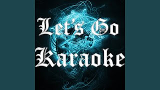 Let's Go (In the Style of Calvin Harris) (Karaoke Version)