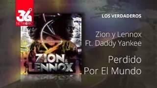 Perdido por el mundo -  Zion y Lennox Feat. Daddy Yankee - Los Verdaderos [Audio]