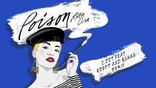 RITA ORA   Poison Zdot Remix feat  Krept   Konan Audio ft  Krept   Konan