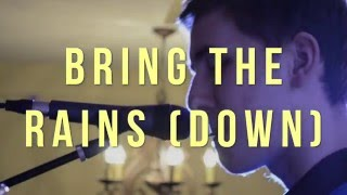 Bring the Rains (Down) - Matt Grabowski (Official Video)