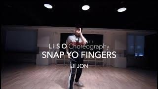 Snap Yo Fingers - Lil JON | Liso Choreography
