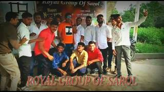 ROYAL GROUP OF SAROL || KIRTIDAN GADHVI... AT SAROL