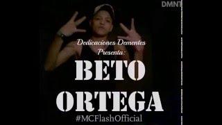 Beto Ortega-MCFlash
