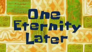 SpongeBob One Eternity Later Timecard   -HD