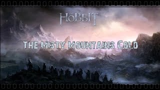 The Misty Mountains Cold - Thorin´s Song - Sub. Ingles - Castellano