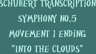 """""""Into the Clouds"""" Schubert transcription from Symphny No.5 (D 485)"""