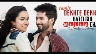 REMIX : Dekht Dekhte Atif Aslam|Sochta Hoon Ke Woh Kitne Masoom|Dekhte Dekhte Batti Gul Meter Chalu
