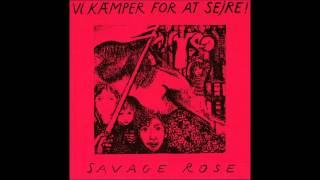 Savage Rose - Vi Kæmper For At Sejre