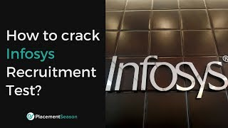 How to crack Infosys Recruitment Test? - Problem solving & Tips
