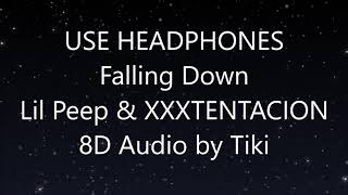 Lil Peep & XXXTENTACION - Falling Down: 8D Audio (Bass Boost) (Wear Headphones)