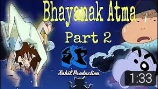 Shinchan bhayanak attma part 4 by mumbra creation