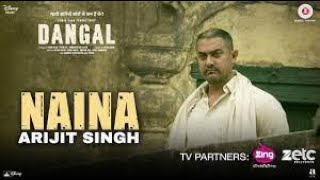 Naina Song Lyrics - Dangal Movie | Lyrics in Hindi And English | Arjit Singh | Amir khan | Pritam