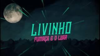 MC Livinho - Fumaça e o Luar (PereraDJ)