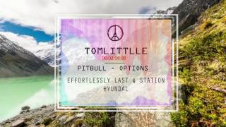 PITBULL - OPTIONS [By Tomlittle]