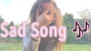 """Sad Song (feat. Elena Coats)"" Fan Video"