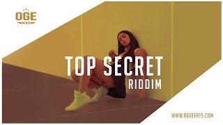 Dancehall Instrumental Beat 2017 - Top Secret Riddim (Prod by OGE BEATS x Alvinbrownbeats)
