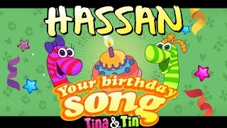 Tina&Tin Happy Birthday HASSAN (Personalized Songs For Kids) #PersonalizedSongs
