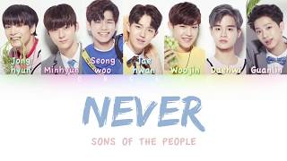 (Produce 101 Season 2) Sons of the People - NEVER | Color Coded HAN/ROM/ENG Lyrics