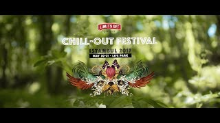 Limits Off presents Chill-Out Festival Istanbul 2017 'Official Aftermovie'