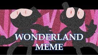 WONDERLAND MEME | Cuphead