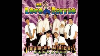 El Loco Barrio Cumbia Duranguense Punchis Punchis