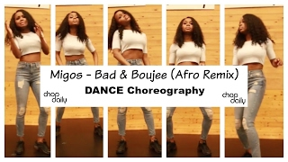 Migos - Bad & Boujee Afro Remix (Dance Video) | @vivsorah Choreography | Afro Beats | Chop Daily
