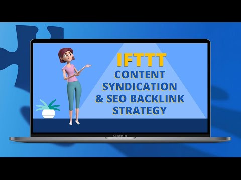 How to Use IFTTT for FREE Content Syndication and SEO Backlinks
