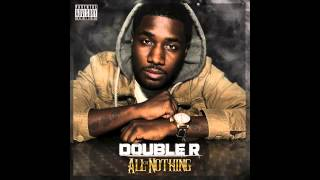 Double R - Hustlers Ambition Produced by Bone Collector
