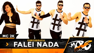 Falei Nada - MC 2K - Coreografia - Move Dance Brasil (KondZilla)