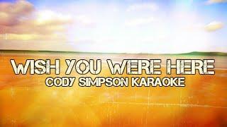 Cody Simpson - Wish You Were Here - KARAOKE/Instrumental Cover - HD