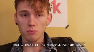 MGK talks about EMINEM and his DAUGHTER
