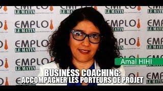 Business coaching: Accompagner les porteurs de projet.