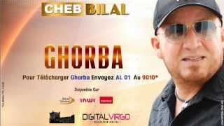 Cheb Bilal 2014 - Ghorba width=