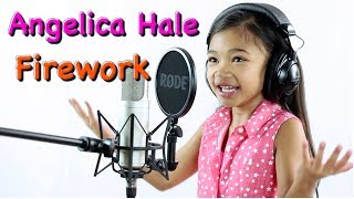 Katy Perry Firework Cover by Angelica Hale (6 years old)