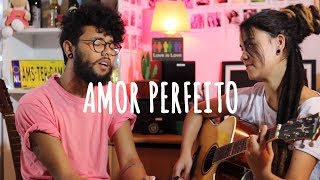 Roberto Carlos - Amor Perfeito - Verso de Nós (Cover)