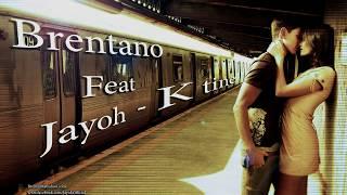 Brentano feat. Jayoh - K tine