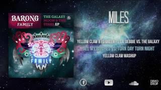 All My Bitches vs Turn Day Turn Night (Yellow Claw Mashup)