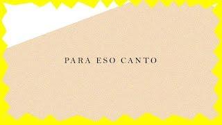 El Kanka - Para eso canto - Lyric Vídeo
