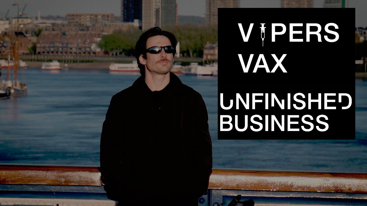 Viper's Vax : Unfinished Business – 😂😂