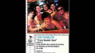 """LOS DIABLOS-""""QUIEN'"""