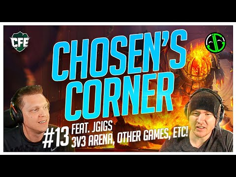 ChoseN's Corner | ft JGigs | 3v3 Arena Opinions / Other Games
