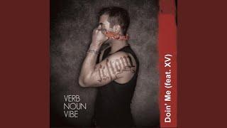Doin' me (feat. XV)