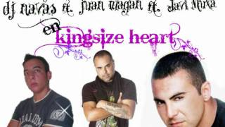 dj navas ft. juan magan ft. javi mula- kingsize heart