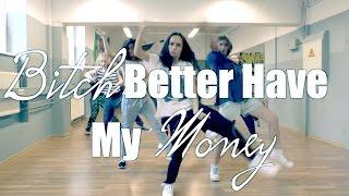 Bitch Better Have My Money - Hip Hop Class (Intermediate)