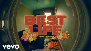 Danny Brown - Best Life
