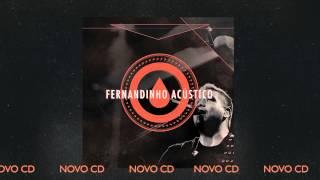 """FERNANDINHO ACÚSTICO - NOVO CD [PREVIEW FAIXA """"DANÇAR NA CHUVA""""]"""