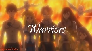 Fairy Tail AMV - Warriors